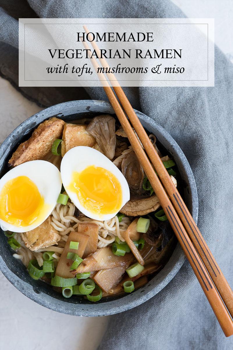 Best Healthy Vegetarian Ramen Recipe with Tofu, Bamboo, Mushrooms & Miso