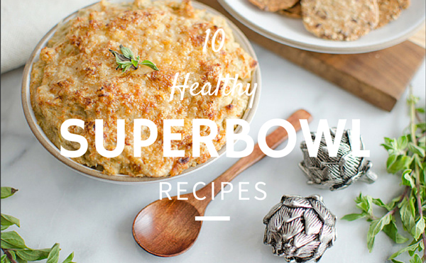 10 Best Healthy Superbowl Recipes - Great for the Big Game