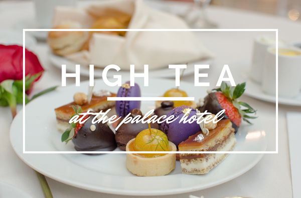 High Tea at the Palace Hotel // San Francisco, CA