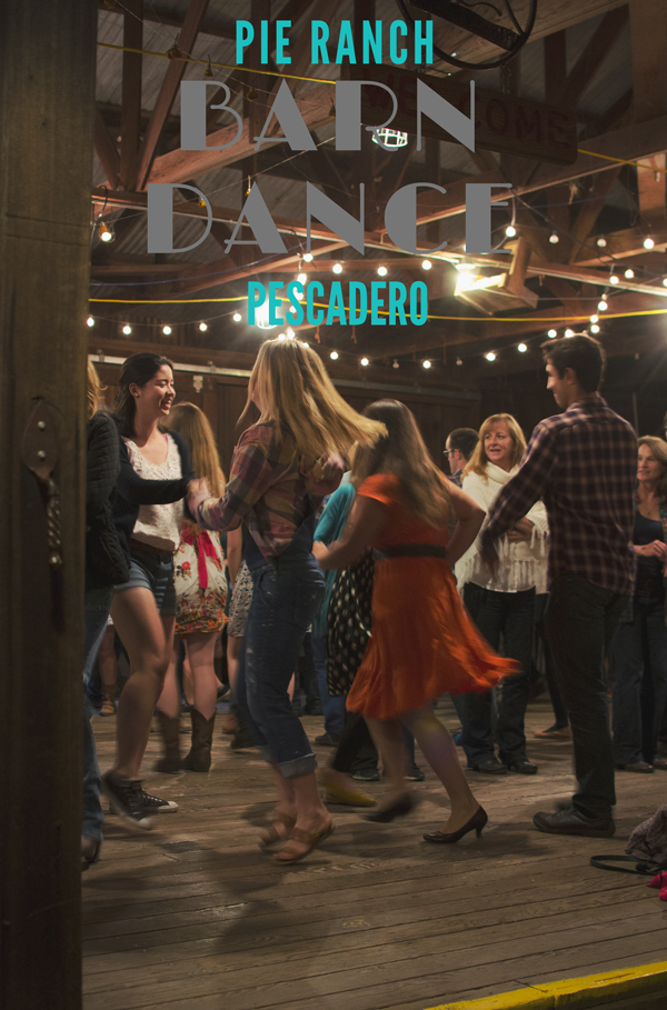 Pie Ranch Barn Dance - Just outside of Pescadero, about 90 minutes south of SF