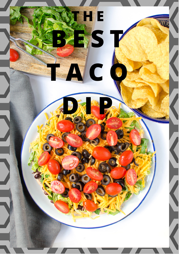 Best taco dip recipe - layered and healthier than usual recipes