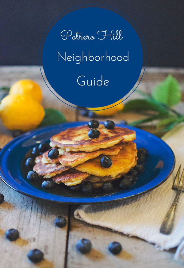 Potrero Hill Neighborhood Guide - All the best restaurants, cafes, coffee shops and things to do in Potrero Hill, San Francisco!