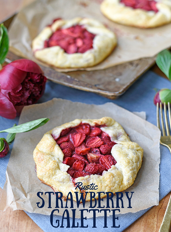 of this simple but delicious rustic strawberry galette. Galettes ...