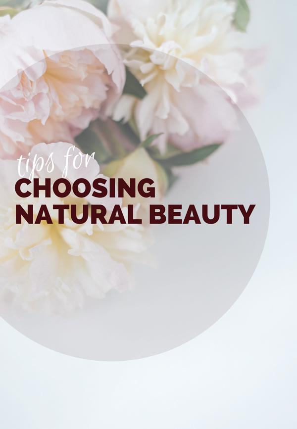 Great tips for adding natural beauty products to your routine