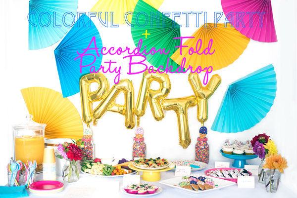 Pretty Colorful Rainbow Confetti Party Scheme with Accordion Fold Backdrop DIY! Love this!
