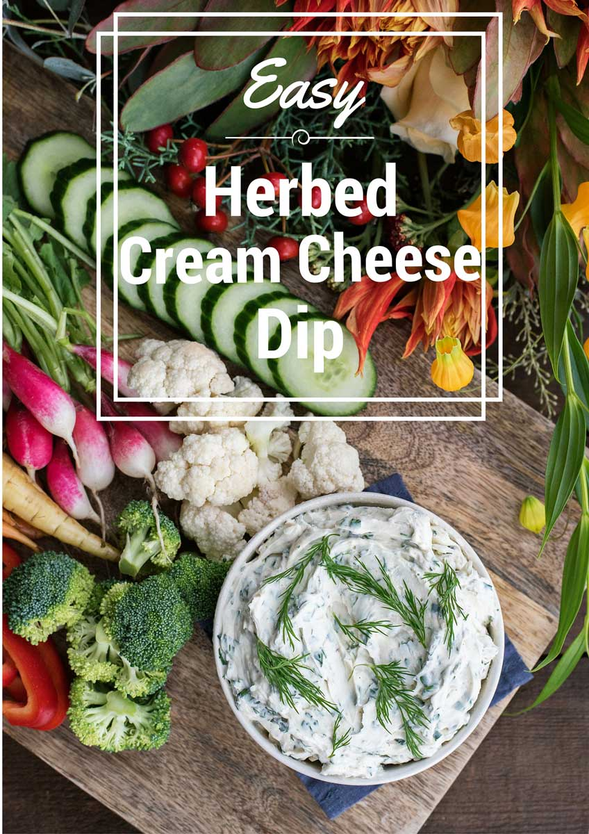 Easy Make Ahead Appetizer - Fresh Herbed Cream Cheese Dip with a fancy veggie crudite platter!