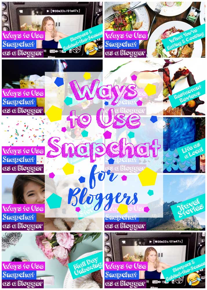 How to Use Snapchat for Bloggers - Tips & Ideas to increase your following