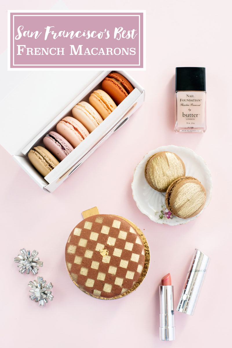 Best French Macarons in San Francisco, California