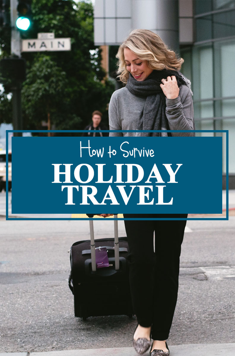 Holiday Travel Tips + Travel Outfit Ideas
