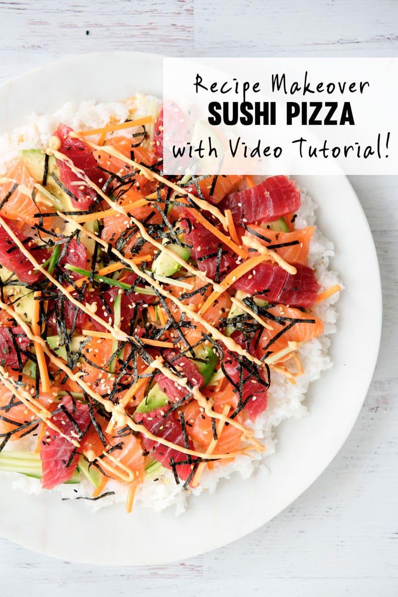 Fun Recipe Idea - Make Sushi Pizza for a Healthy Junk Food Alternative!