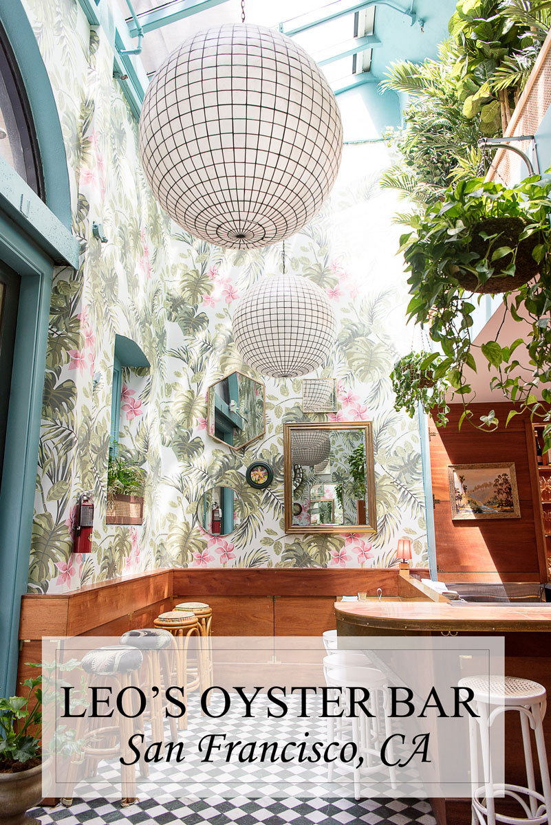 Leo's Oyster Bar Restaurant San Francisco - Most Instagrammable Places