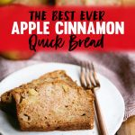Easy Apple Cinnamon Quick Bread Recipe
