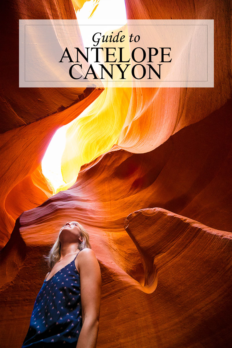 Everything you need to know about Antelope Canyon, Page, Az