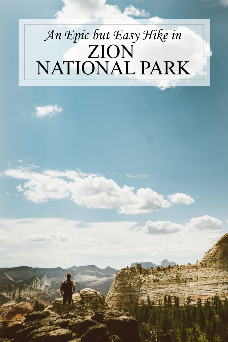 Zion National Park Utah Travel Guide - Easy Hike with Good Views