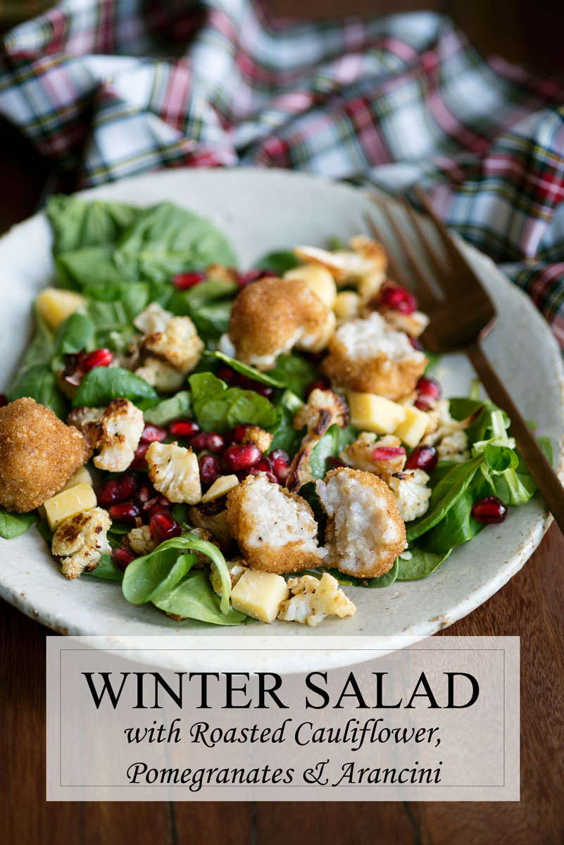 Winter Salad Recipe with Roasted Cauliflower, Pomegranates, Gouda & Arancini