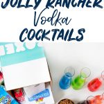How to Make Jolly Rancher Vodka Recipe for Rainbow Cocktails!