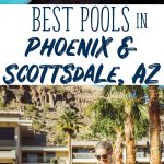 Best Hotel Pools in Scottsdale and Phoenix Arizona, plus one with FREE entry!