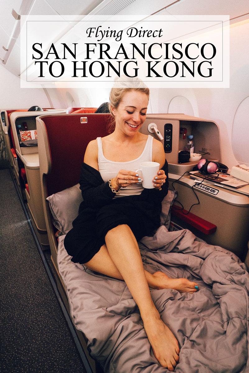 Direct Flight San Francisco to Hong Kong First Class with Hong Kong Airlines