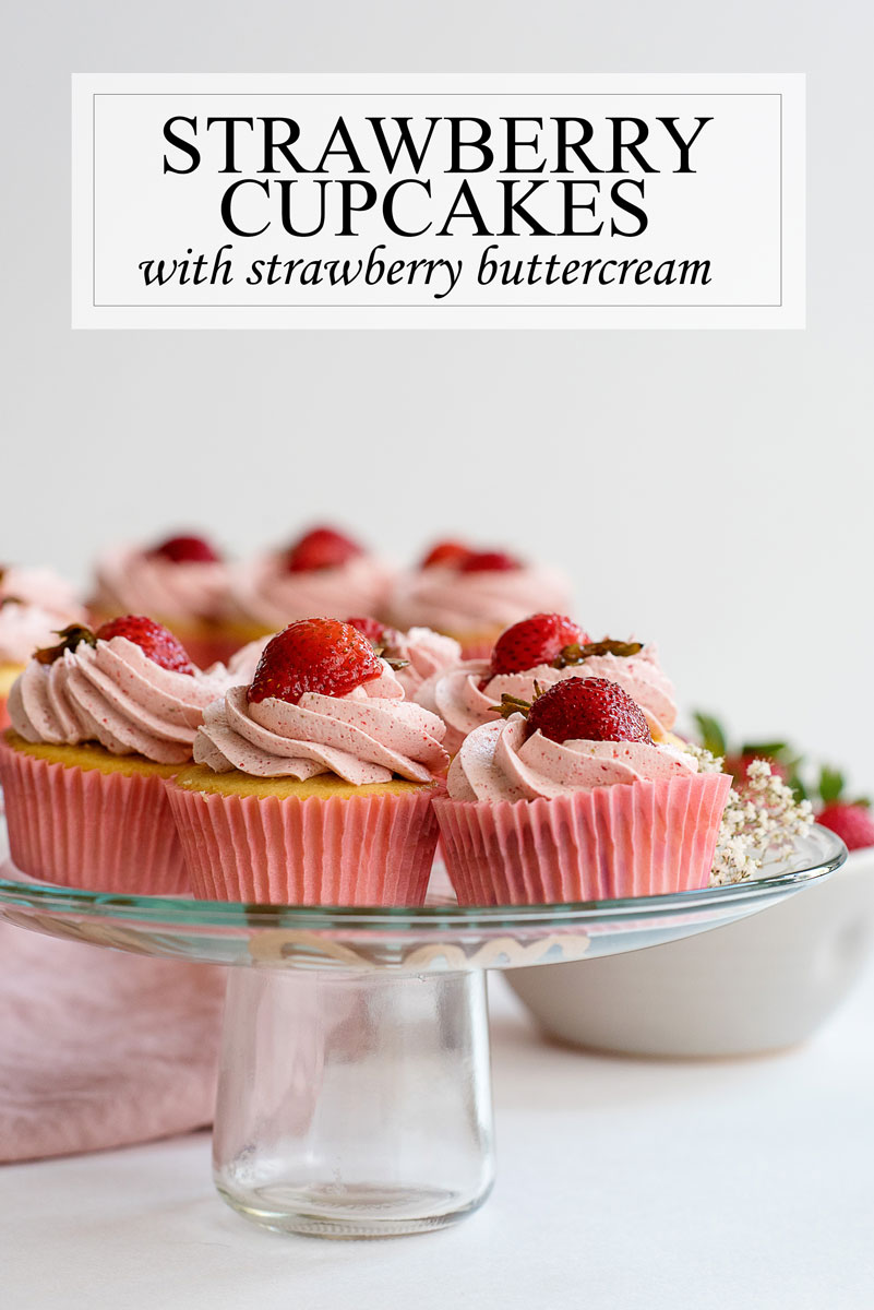 Best Strawberry Cupcakes Recipe with Strawberry Buttercream Frosting