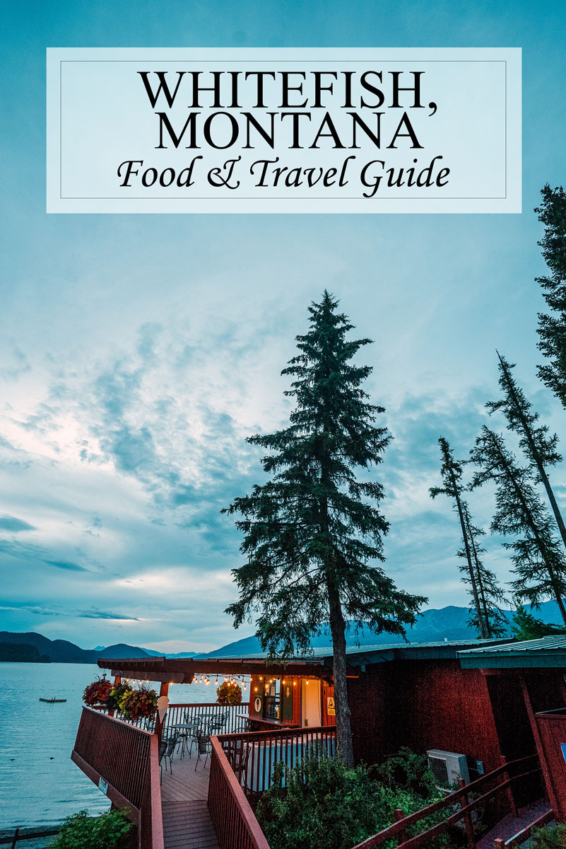 Restaurant & Travel Guide for Whitefish Montana