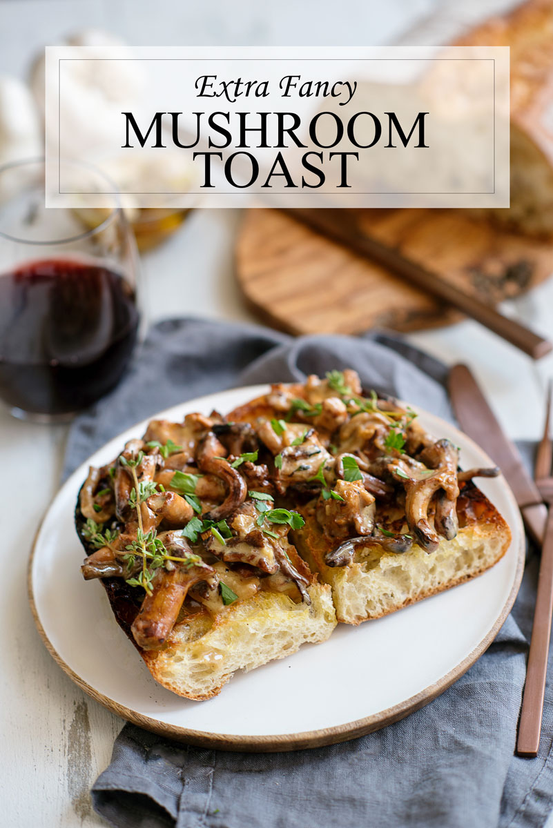 Fancy Toast for Dinner with Vegetarian Sautéed Mushrooms Recipe