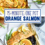 Healthy Easy Salmon Recipe with Orange & Fennel