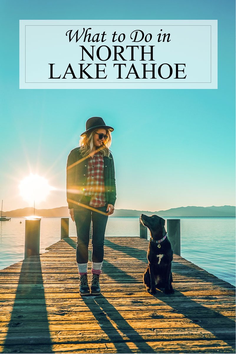 North Lake Tahoe Things to Do & Travel Guide