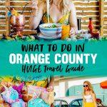 What to Do Orange County Travel Guide - Huntington Beach, Newport Beach, Costa Mesa