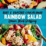 Winter Rainbow Salad - Fresh Beet and Roasted Cauliflower Salad Recipe with Avocado and Tomatoes