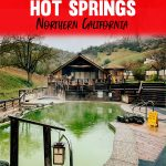 Review Wilbur Hot Springs Resort North of San Francisco California