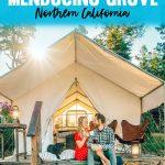 Mendocino Grove Glamping Review - near San Francisco Northern California