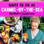 What to Do in Carmel By The Sea & Where to Eat Restaurant and Travel Guide